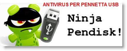 Ninjapendisk: antivirus per proteggere il Pc da da pendrive infette