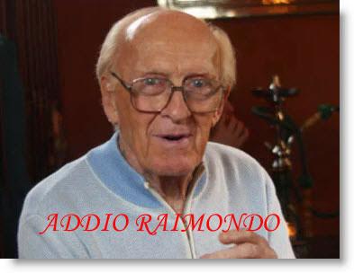 Addio-Raimondo