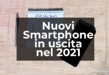 I Migliori Smartphone In Arrivo Nel 2021